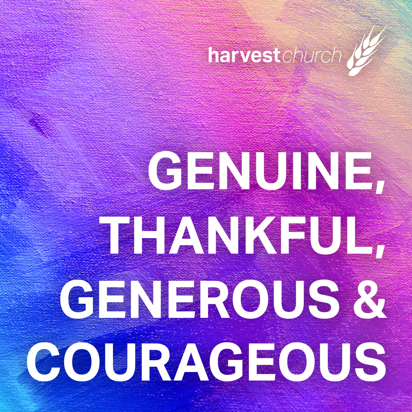 Genuine, Thankful, Generous & Courageous